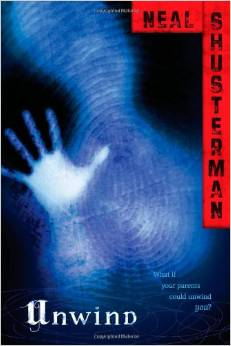 Review of Unwind by Neal Shusterman