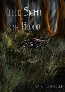 The Sight of Blood by MK Fonvielle